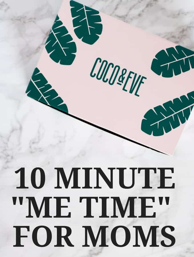 """10 Minute """"Me Time"""" for New Moms"""