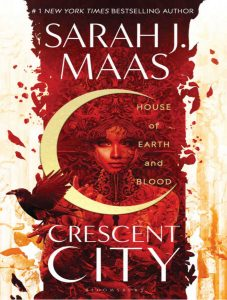 House of Earth and Blood (Crescent City #1)